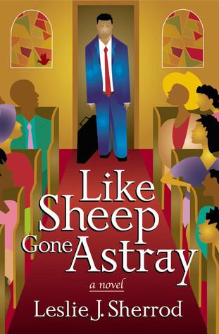 Like Sheep Gone Astray by Leslie J. Sherrod