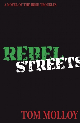 Rebel Streets by Tom Molloy