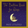 The Bedtime Book for Dogs
