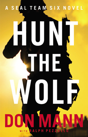 Hunt the Wolf by Don Mann