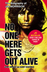 No One Here Gets Out Alive by Danny Sugerman