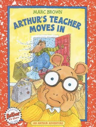 Arthur's Teacher Moves In: An Arthur Adventure (Arthur Adventure Series)