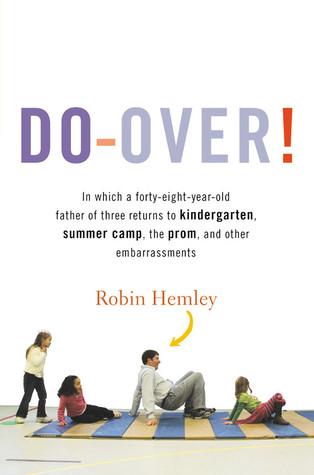 Do-Over! by Robin Hemley