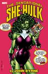 The Sensational She-Hulk by John Byrne Vol. 1