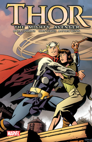 Thor the Mighty Avenger, Vol. 1 by Roger Langridge