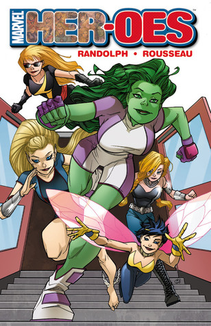 Marvel Her-Oes by Grace Randolph
