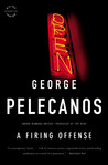 A Firing Offense by George Pelecanos