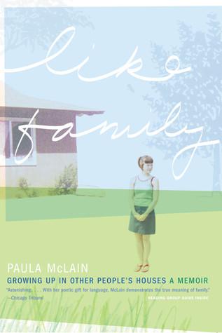 Like Family by Paula McLain