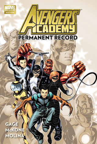 Avengers Academy, Volume 1 by Christos Gage