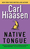 Native Tongue [Paperback] by Carl Hiaasen