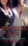 Danger's Kiss (Medieval Outlaws, #1)