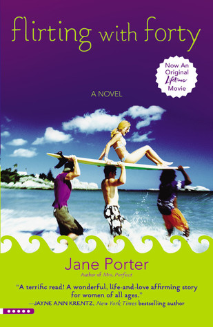 Flirting with Forty by Jane Porter
