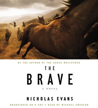 The Brave by Nicholas Evans