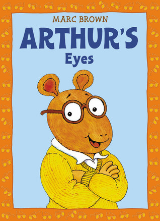 Arthur's Eyes by Marc Brown