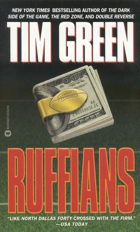 Ruffians by Tim Green