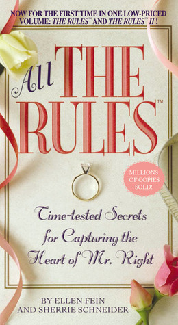 All the rules time tested secrets for capturing the heart of mr 418517 fandeluxe Gallery