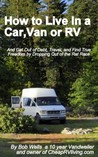 How To Live In A Car, Van or RV by Bob Wells