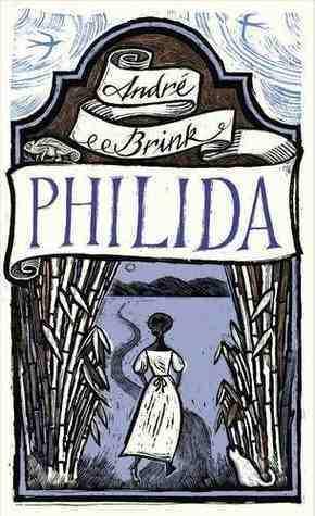 Philida by André Brink