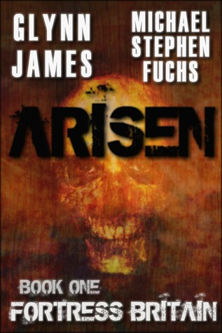 Glynn James, Michael Stephen Fuchs: Arisen Series