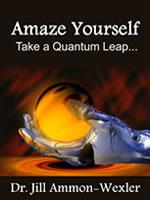 Amaze Yourself by Jill Ammon-Wexler