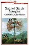 Cent'anni di solitudine by Gabriel García Márquez