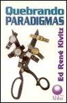 Quebrando Paradigmas