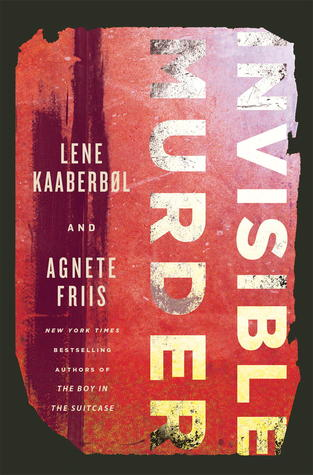 Invisible Murder by Lene Kaaberbøl