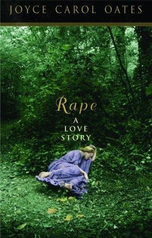 Rape by Joyce Carol Oates