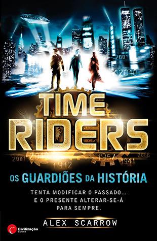 TimeRiders (Os Guardiões da História, ...