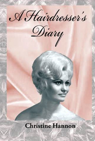 A Hairdresser's Diary by Christine Hannon