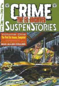 The EC Archives: Crime SuspenStories, Vol. 1