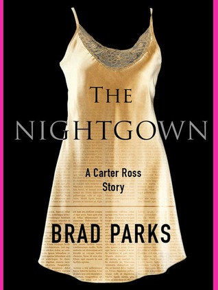 The Nightgown (Carter Ross, 0.5)