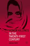Honor Killings in the Twenty-First Century