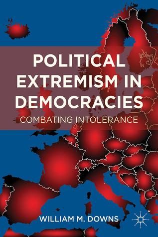 Political Extremism in Democracies: Combating Intolerance