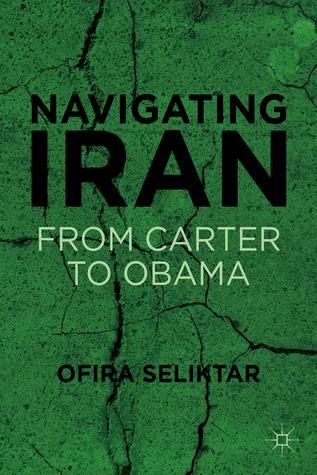 Navigating Iran: From Carter to Obama