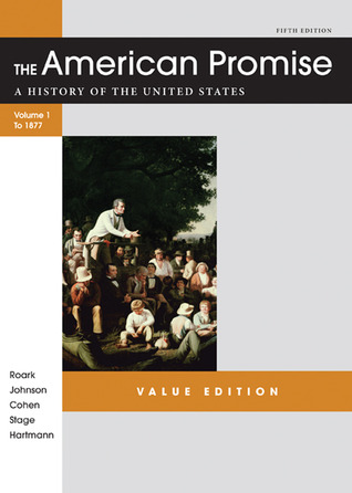 The american promise value edition volume i to 1877 a history of 13538092 fandeluxe
