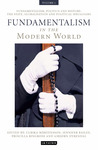 Fundamentalism in the Modern World Vol 1: Fundamentalism, Politics and History: The State, Globalisation and Political Ideologies