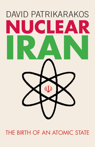 Image result for nuclear iran + David Patrikarakos