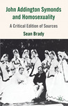 Symonds' Problem in Greek Ethics and Problem in Modern Ethics: A Critical Edition