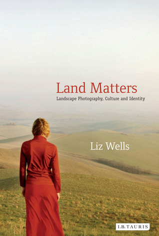 Land matters landscape photography culture and identity by liz wells 11445285 fandeluxe Image collections