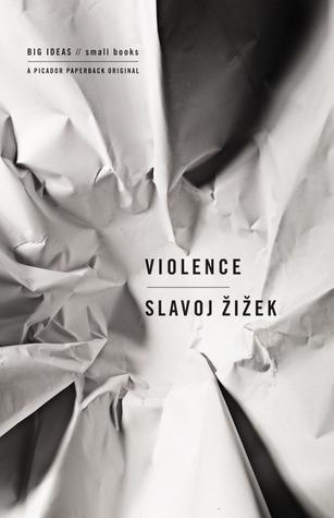 Violence by Slavoj Žižek