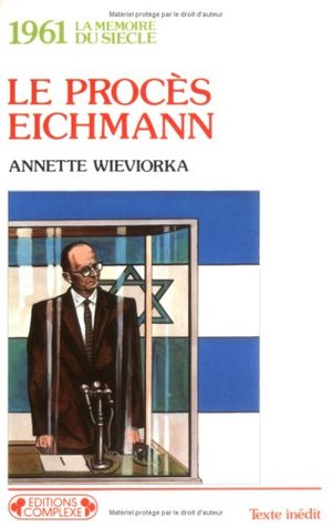 Le Procés Eichmann, 1961