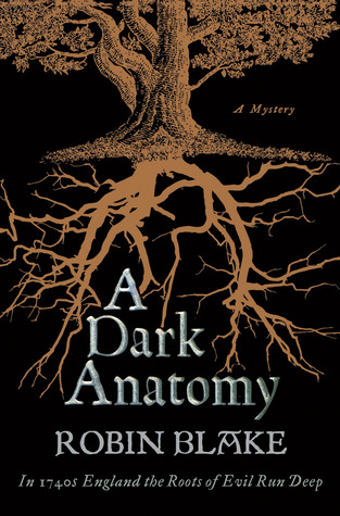 A Dark Anatomy by Robin Blake