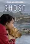 The Ghost (Dog Whisperer, #3)