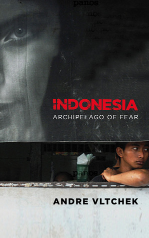 Indonesia: Archipelago of Fear