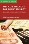 Mexico's Struggle for Public Security: Organized Crime and State Responses