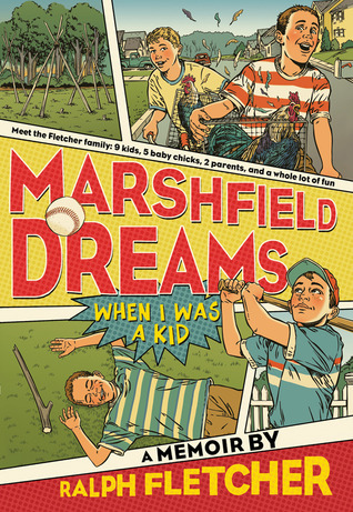 Marshfield Dreams by Ralph Fletcher