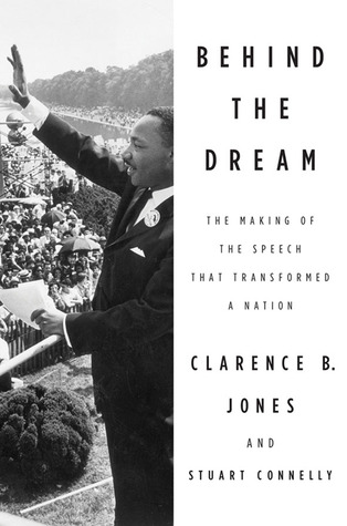 Behind the Dream by Clarence B. Jones