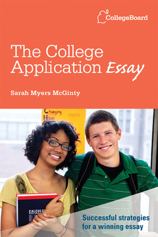 The college application essay by sarah myers mcginty