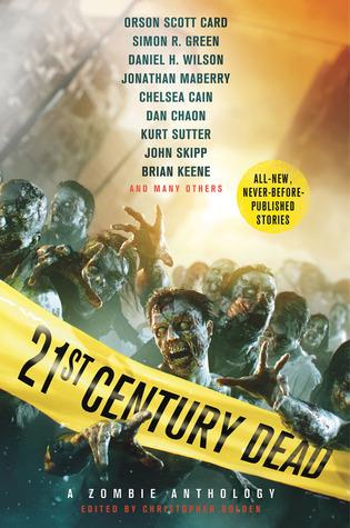 21st Century Dead by Christopher Golden